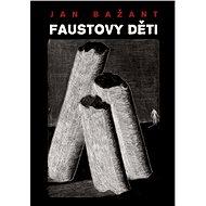 Faustovy děti - Elektronická kniha