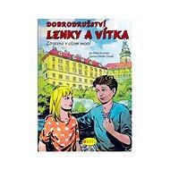 Dobrodružství Lenky a Vítka - Elektronická kniha