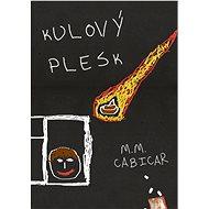 Kulový plesk - Elektronická kniha