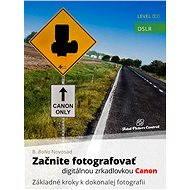 Začnite fotografovať digitálnou zrkadlovkou Canon - Elektronická kniha