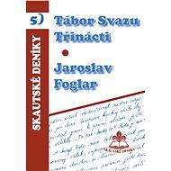 Tábor svazu třinácti - Elektronická kniha