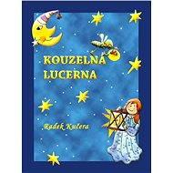 Kouzelná Lucerna - Elektronická kniha