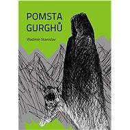 Pomsta Gurghů - Elektronická kniha