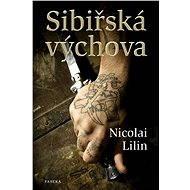 Sibiřská výchova - Elektronická kniha