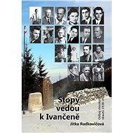 Stopy vedou k Ivančeně - Elektronická kniha