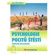 Psychologie pocitů štěstí - Elektronická kniha