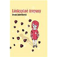 Láskyplné trapasy - Elektronická kniha