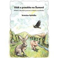 Ušák a prasátko na Šumavě - Elektronická kniha