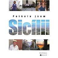 Potkala jsem Sicílii - Elektronická kniha