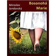 Bosonohá Marie - Elektronická kniha