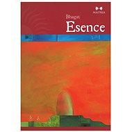 Esence - Bhagat