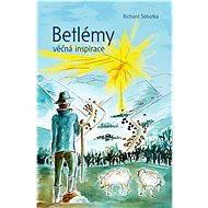 Betlémy věčná inspirace - Elektronická kniha