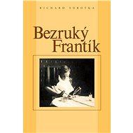 Bezruký Frantík - Elektronická kniha