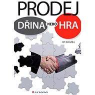 Prodej - dřina nebo hra - Jiří Jemelka