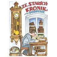 Ze starých kronik podruhé - Elektronická kniha