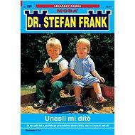 Unesli mi dítě - Elektronická kniha