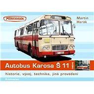 Autobus Karosa Š 11 - Elektronická kniha