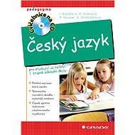 Český jazyk - Ivana Kolářová, Přemysl Hauser, Květoslava Klímová, Karla Ondrášková