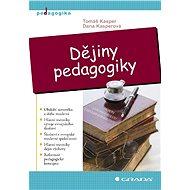 Dějiny pedagogiky - Elektronická kniha