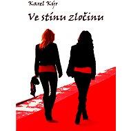 Ve stínu zločinu - Elektronická kniha