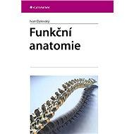Funkční anatomie - Elektronická kniha
