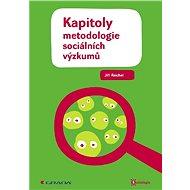 Kapitoly metodologie sociálních výzkumů - Elektronická kniha