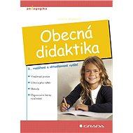 Obecná didaktika - Jarmila Skalková