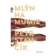 Mlýn na mumie - Elektronická kniha