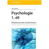 Psychologie 1. díl - Elektronická kniha