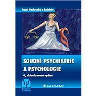 Soudní psychiatrie a psychologie - Elektronická kniha