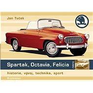 Spartak, Octavia, Felicia - Elektronická kniha