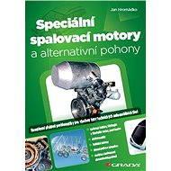 Speciální spalovací motory a alternativní pohony - Elektronická kniha