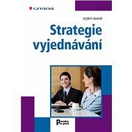 Strategie vyjednávání - Elektronická kniha