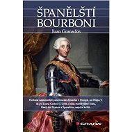 Španělští Bourboni - Elektronická kniha