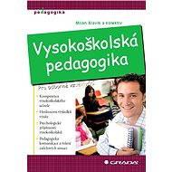Vysokoškolská pedagogika - Elektronická kniha