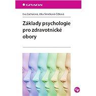 Základy psychologie pro zdravotnické obory - Elektronická kniha
