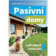 Pasivní domy z přírodních materiálů - Elektronická kniha