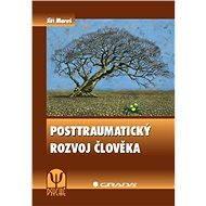 Posttraumatický rozvoj člověka - Elektronická kniha