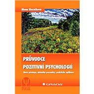 Průvodce pozitivní psychologií - Elektronická kniha