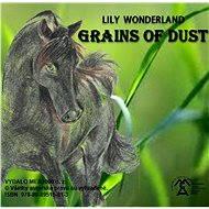 Grains of Dust - Elektronická kniha