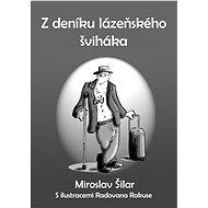Z deníku lázeňského šviháka - Elektronická kniha
