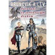 Putování za jantarovým drakem - Elektronická kniha