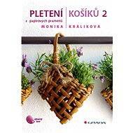 Pletení košíků 2 - Elektronická kniha