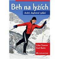 Běh na lyžích - Libor Soumar, Emil Bolek