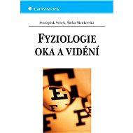 Fyziologie oka a vidění - Elektronická kniha