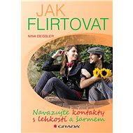 Jak flirtovat - Elektronická kniha
