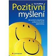 Pozitivní myšlení - Elektronická kniha