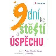 9 dní ke štěstí a úspěchu - Elektronická kniha