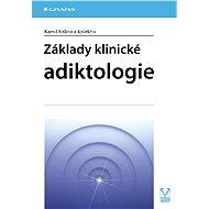 Základy klinické adiktologie - Elektronická kniha