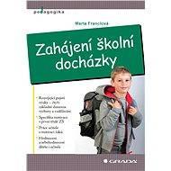 Zahájení školní docházky - Elektronická kniha